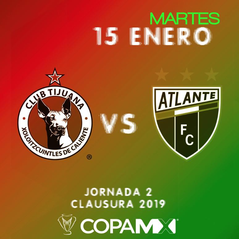 Copa MX: Atlante visita a los Xolos en la Jornada 2 del Clausura 2019