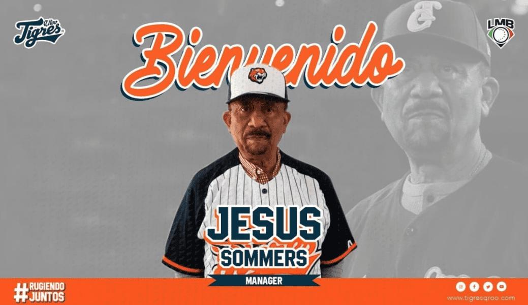 Los Tigres de Quintana Roo presentan a Jesús Sommers como su Manager