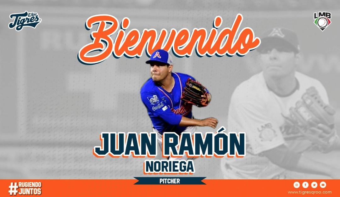 LMB: Los Tigres de Quintana Roo anuncian llegada de Juan Ramón Noriega