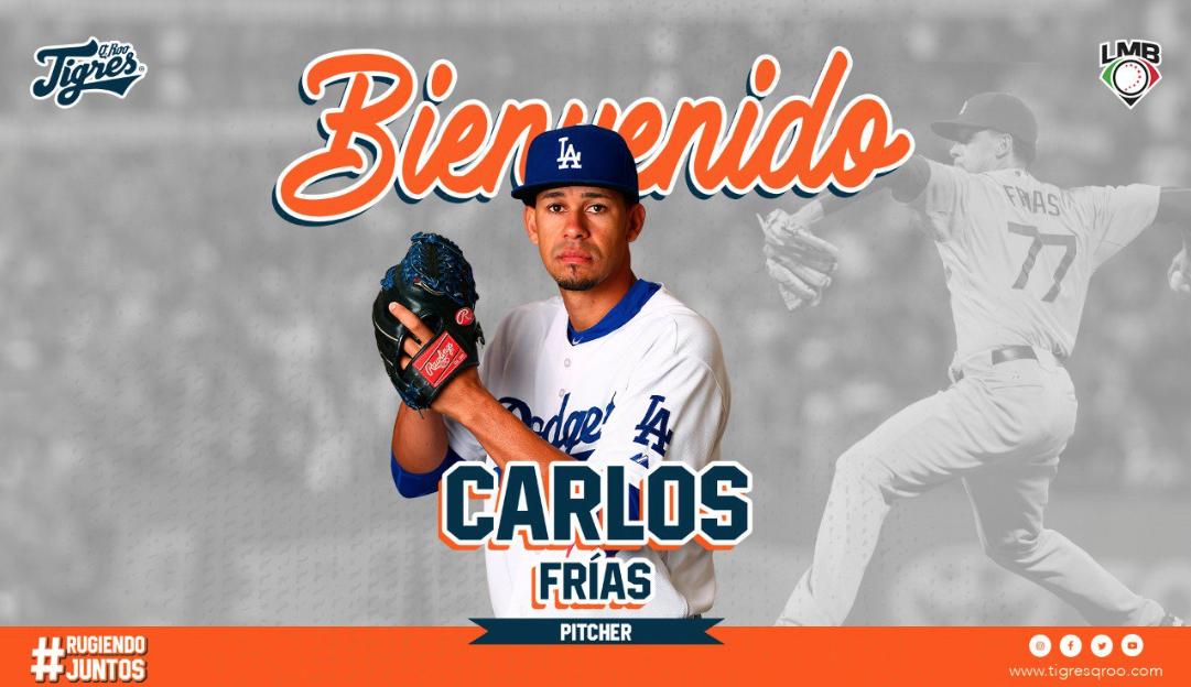 LMB: El pitcher, Carlos Frías, llega a los Tigres de Quintana Roo