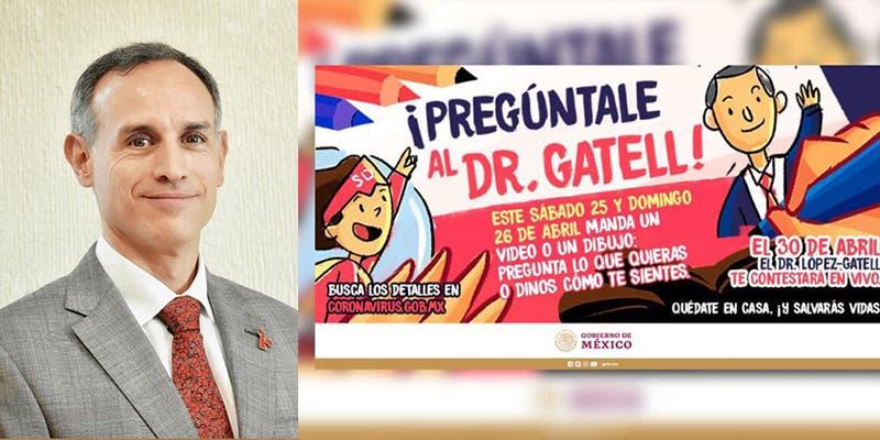 """""""Pregúntale al Dr. Gatell"""", Invitan a niños a despejar dudas sobre Covid-19"""
