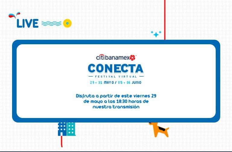 Festival Citibanamex Conecta: dónde y cómo verlo