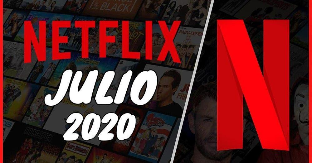 Netflix: Estrenos de series, películas y documentales en julio 2020