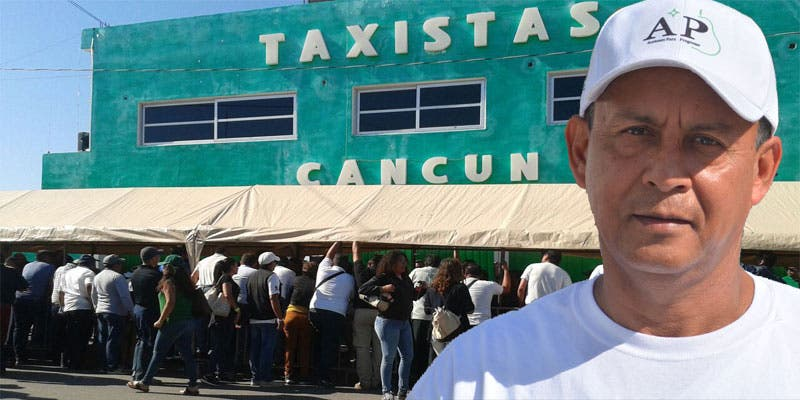 Incita aspirante a líder taxista a tomar sindicato en Cancún.
