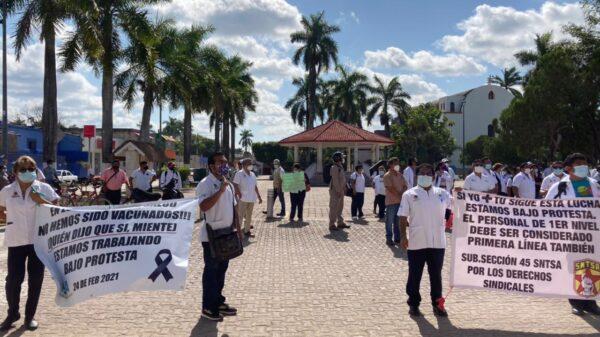 Trabajadores de Salud de Zona maya exigen vacunarse contra Covid-19.