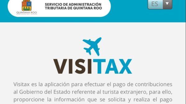 Cobra SAT Quintana Roo impuesto a turistas extranjeros a través de portal web.