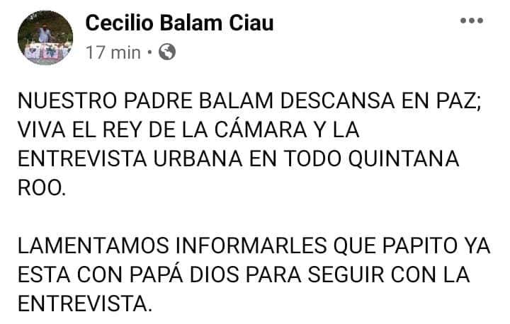 Muere a causa del Covid-19 el periodista Cecilio Balam Ciau; sus hijos compartieron la triste noticia en sus redes sociales. QEPD.