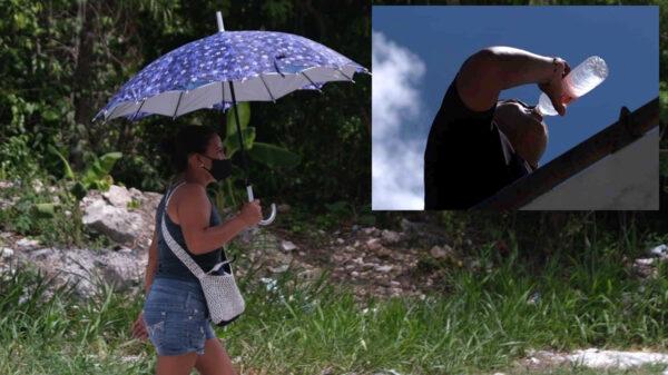 Alertan a población de Puerto Morelos por altas temperaturas