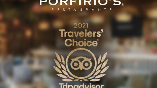 "Porfirio's se enorgullece de ganar por segunda vez el premio de ""Traveller's Choice 2021"""