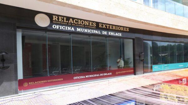 Abren oficinas de Relaciones Exteriores en Playa del Carmen.