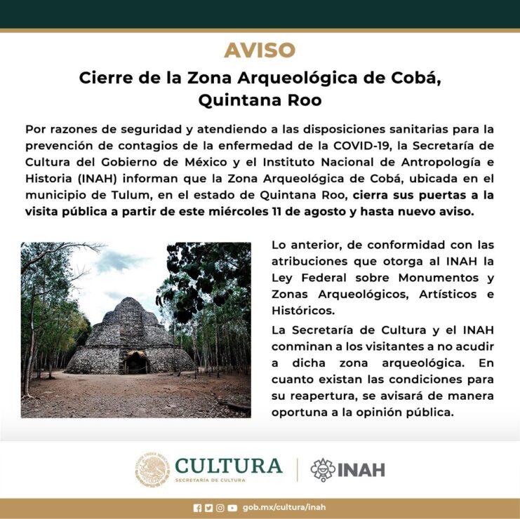 Quintana Roo: Cierran nuevamente la zona arqueológica de Cobá; el pasado 29 de julio se adoptó la medida, ante la detección de un contagio.