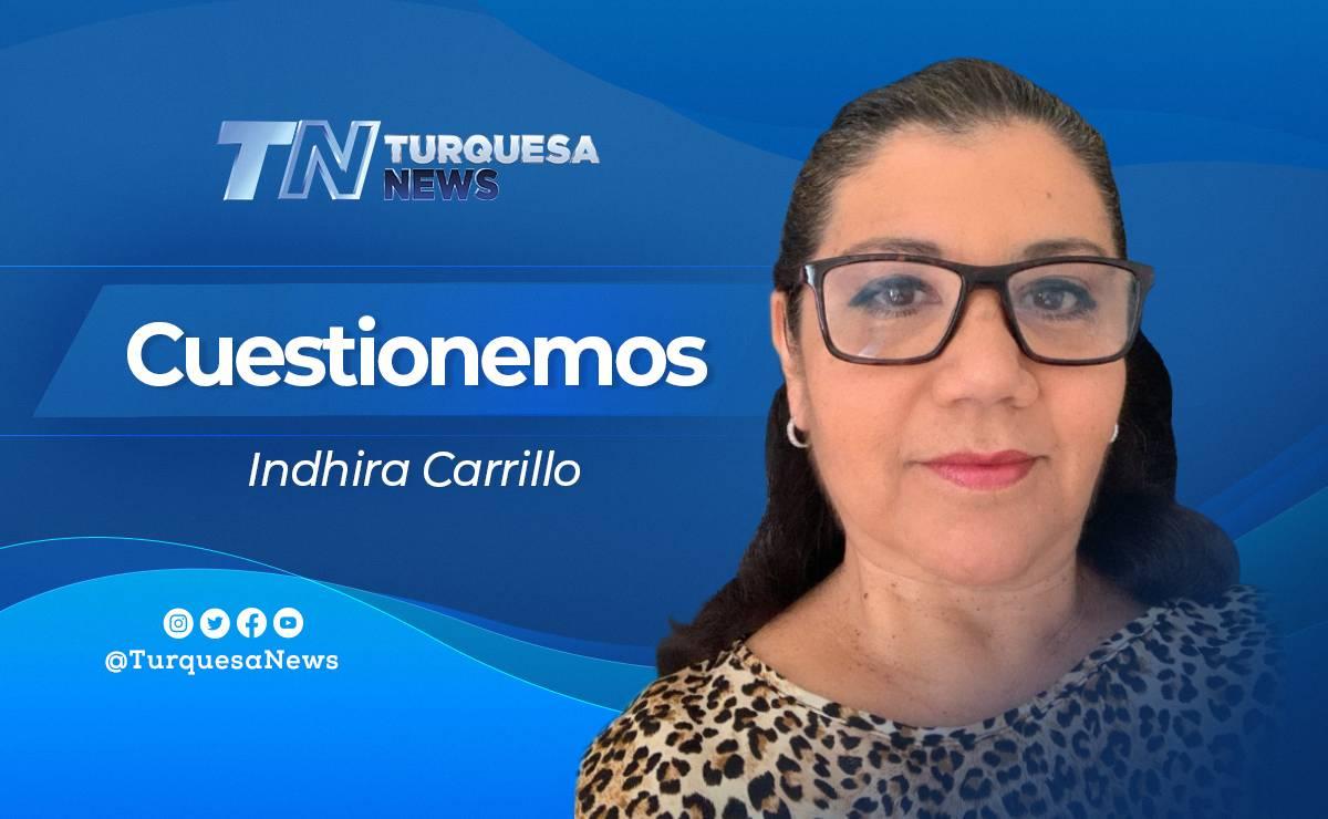 Cuestionemos Indhira Carrillo